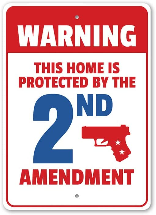 """My Home is Protected by The 2nd Amendment Warning Aluminum Sign - 12"""" x 18"""""""