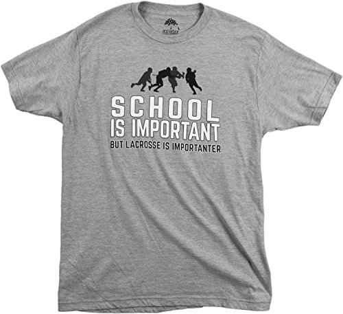 School is Important but Lacrosse is Importanter | Funny Lax Unisex T-Shirt-(Adult,XL) Sport Grey