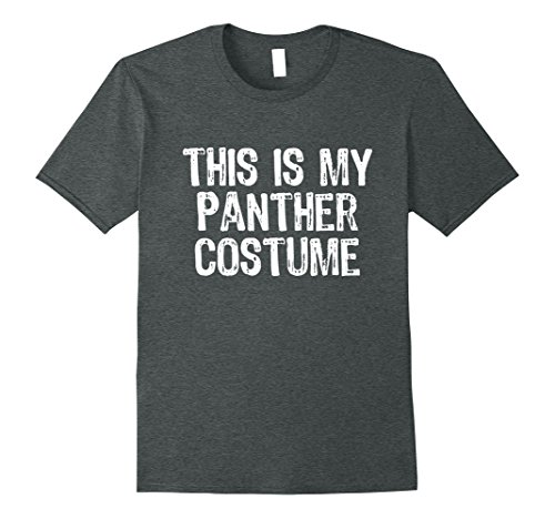 Diy Panther Costume (Mens This Is My Panther Costume Halloween T-Shirt XL Dark Heather)
