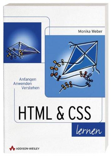 HTML & CSS lernen Anfangen, anwenden, verstehen