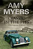 Classic in the Pits - a Jack Colby Classic Car Mystery, Amy Myers, 0727883550