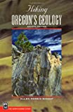 Hiking Oregon's Geology, Ellen Morris and John Eliot Allen, 0898868475