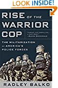 #7: Rise of the Warrior Cop: The Militarization of America's Police Forces