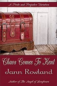 Chaos Comes To Kent by Jann Rowland ebook deal