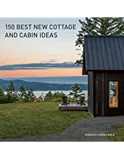 150 Best New Cottage and Cabin Ideas