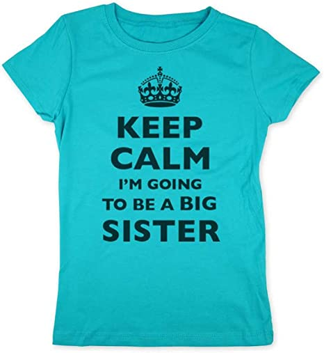 GIRLS KEEP CALM I/'M GOING TO BE A BIG SISTER DESIGN T-SHIRT CHILDRENS TSHIRT