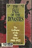 The Fall of the Dynasties, Edmond Taylor, 088029390X