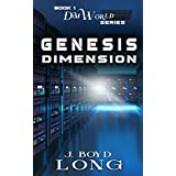Genesis Dimension (The DimWorld Series Book 1)