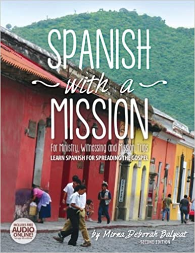 Amazon com: Spanish with a Mission: For Ministry, Witnessing, and