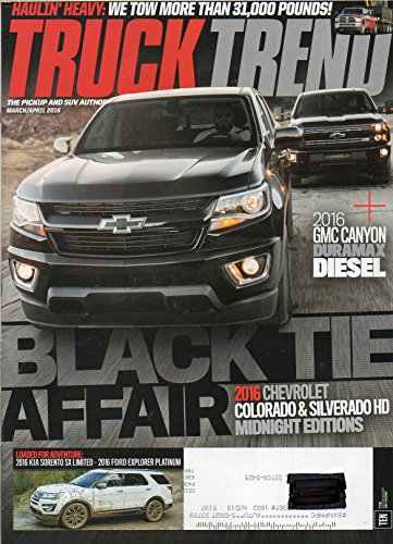 Truck Trend March April 2016 THE PICKUP AND SUV AUTHORITY Black Tie Affair 2016 Chevrolet Colorado & Silverado HD Midnight Editions