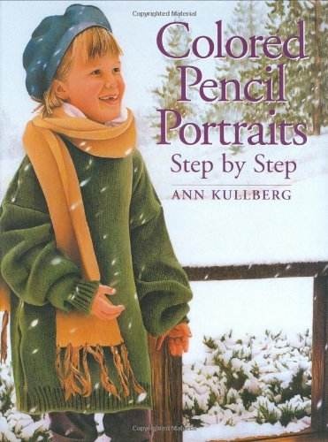 (Colored Pencil Portraits Step by Step)