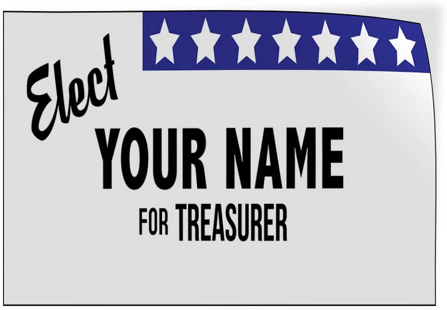 Custom Door Decals Vinyl Stickers Multiple Sizes Elect Name for Position Black Blue Political Elect Signs Outdoor Luggage /& Bumper Stickers for Cars White 52X34Inches Set of 2