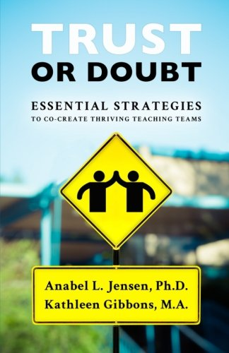 Trust or Doubt: Essential Strategies to Co-Create Thriving Teaching Teams