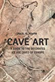 Cave Art, Paul G. Bahn, 0711232571