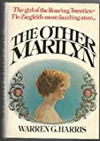 img - for The Other Marilyn: A Biography of Marilyn Miller book / textbook / text book