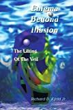 Enigma Beyond Illusion, Richard Kydd, 0595268145