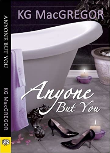 Anyone But You by KG MacGregor (2014-06-17)