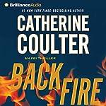 Backfire: An FBI Thriller, Book 16   Catherine Coulter
