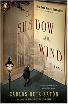 Zafón's, Graves's The Shadow of the Wind (The Shadow of the Wind by Carlos Ruiz Zafón and Lucia Graves (Paperback - Jan. 25, 2005))