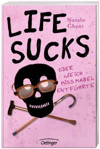 Charmant Life Sucks Oder Wie Ich Miss Mabel Entführte: Natale Ghent, Kerstin  Schürmann: 9783789136146: Books   Amazon.ca