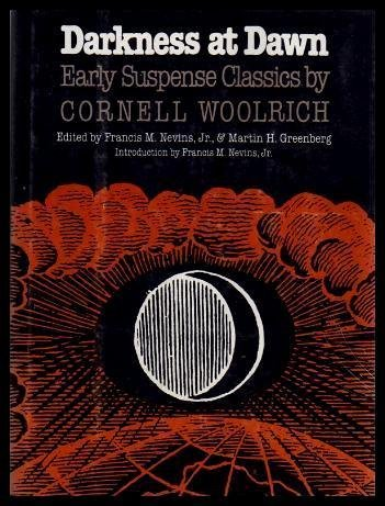 - Darkness at Dawn: Early Suspense Classics by Cornell Woolrich (Mystery Makers)