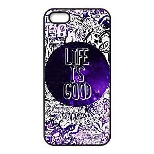 Cool Painting Life is good The Unique Printing Art Custom Phone Case for Iphone 5,5S,diy cover case case-326449