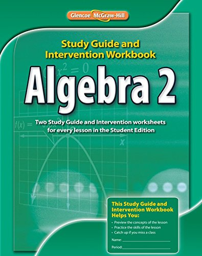 Algebra 2, Study Guide & Intervention Workbook (MERRILL ALGEBRA 2)
