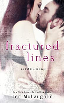 Fractured Lines (Out of Line #4) by [McLaughlin, Jen]