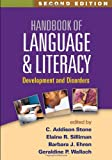 Handbook of Language and Literacy : Development and Disorders, , 1462511856