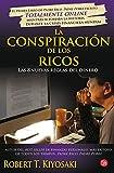 La conspiración de los ricos (Spanish Edition)