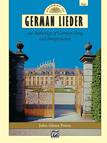 Gateway to German Lieder: High Voice, Comb Bound Book (Gateway Series) (German Edition)