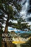 Knowing Yellowstone, Jerry Johnson, 1589795229