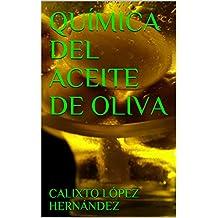 QUÍMICA DEL ACEITE DE OLIVA (Spanish Edition)