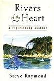 Rivers of the Heart, Steve Raymond, 1558217002