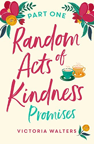 Random Acts of Kindness - Part 1: Promises (English Edition)