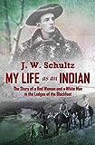 My Life as an Indian