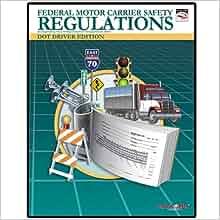 Dot federal motor carrier safety regulations fmcsr for Motor carrier safety regulations