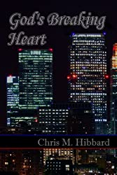 God's Breaking Heart (Terreldor Press Shorts Book 4)