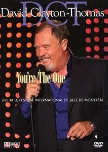 David Clayton-Thomas: You're the One - Live at Le Festival International De Jazz De Montreal