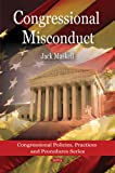 Congressional Misconduct, Jack Maskell, 1607411172