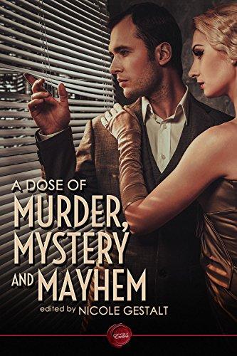 A Dose of Murder, Mystery and Mayhem