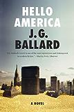 Hello America: A Novel