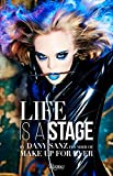 Life Is a Stage: Make Up For Ever