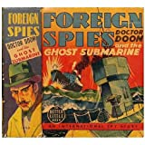 Foreign Spies: Doctor Doom and the Ghost Submarine (An International Spy Story)