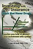Investing with Insurance, Frank, Frank Linn,, 1453883754