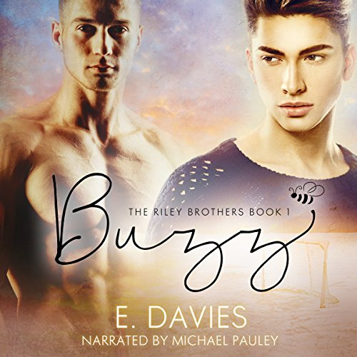 Buzz: The Riley Brothers, Book 1 Buzz Audio