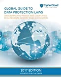 img - for Global Guide to Data Protection Laws: Understanding Privacy & Compliance Requirements in More Than 80 Countries book / textbook / text book