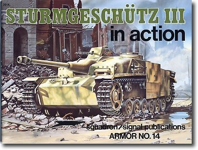 Sturmgeschutz III in Action /Armor in - Slope Steep Roof
