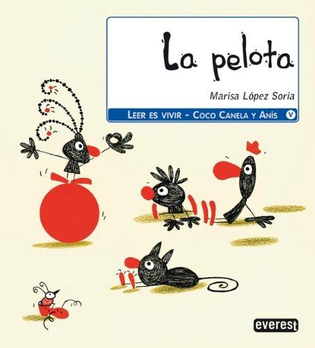 La pelota (Coco, Canela y Anís): Amazon.es: López Soria María ...