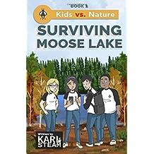 Surviving Moose Lake